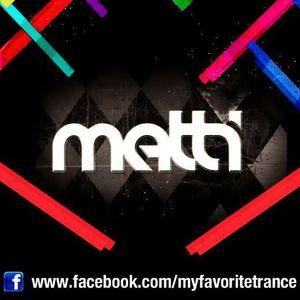 Matti - My Favorite Trance Podcast 002