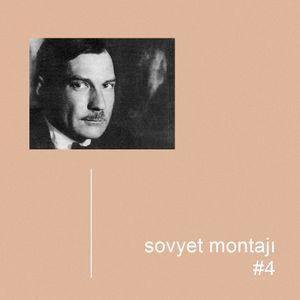 Sovyet Montajı #4