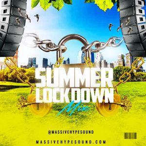 Summer Lock Down Mix 2020