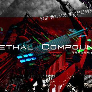 Dj Alex Strunz @ Lethal Compound - Dj Set Techno - 22-05-2014