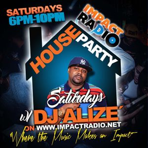 House Party Saturday's - Impact Radio - 6pm-10pm - Reggae Hour - June 24th 2017