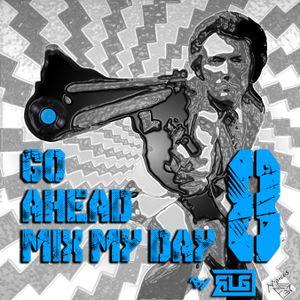 Go Ahead Mix My Day by RLG vol8