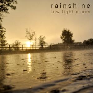 Guest mix: Rainshine by low light mixes