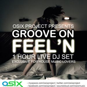 Osix Project - Groove On Feel'n (Nov 2010)