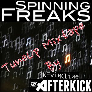 AfterKick TuneUp Mixtape mixed by SpinningFreaks DJ (Kevin Kline)