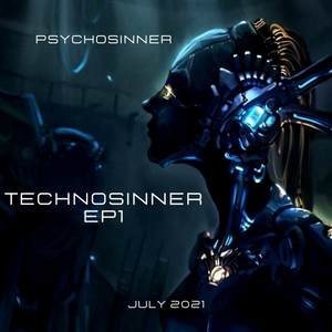 TECHNO SINNER EP1 July 2021