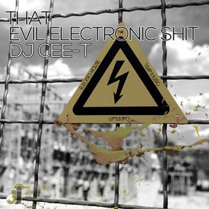 That Evil Electronic Shit (Never Finished Edition)