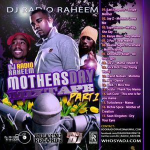 DJ Radio Raheem - Mothers Day Mixtape part 1.