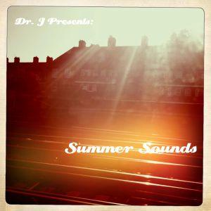 Dr. J Presents: Summer Sounds (Part 2)