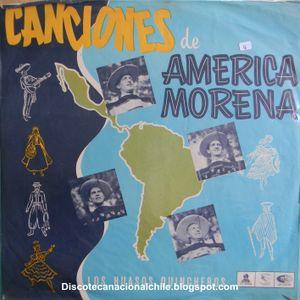 Los Huasos Quincheros: Canciones de América Morena. Odeón LDC-36357.1961