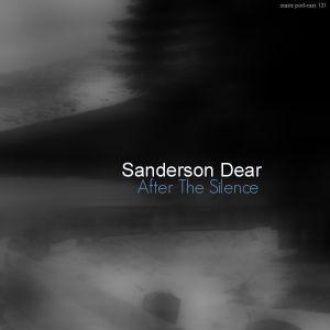 Sanderson Dear - After The Silence