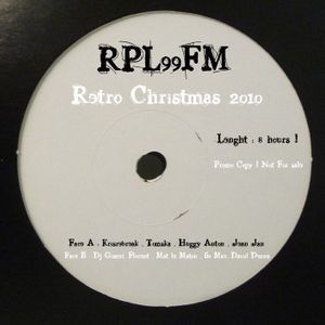 Retro Christmas Rpl . The Final Back to Back dj set aka Tomska , Krisrebreak , Jean Jan & Dj Gomez