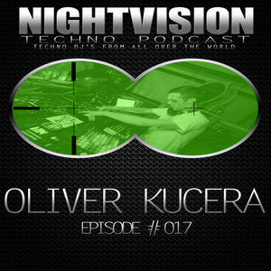 17_oliver_kucera_-_nightvision_techno_podcast_17_pt2