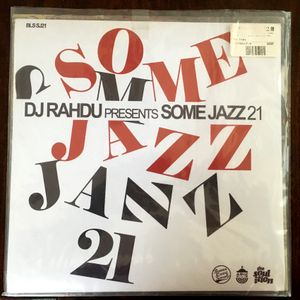 DJ Rahdu  - Some Jazz 21