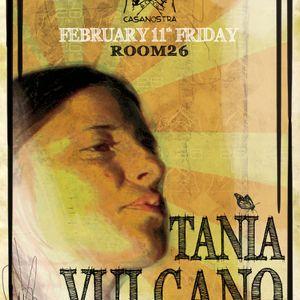 Tania Vulcano @ Casanostra 2011