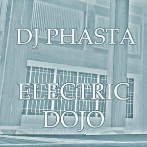 DJ Phasta - Electric Dojo