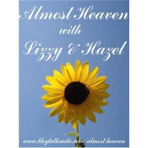 Almost Heaven with Lizzy and Hazel & Guest Dr. David Solomon
