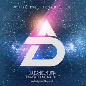 djdanielturk-white isle adventures 2012.