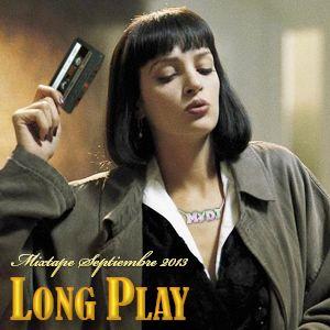 Long Play MIXTAPE Septiembre 2013 By MrDJ