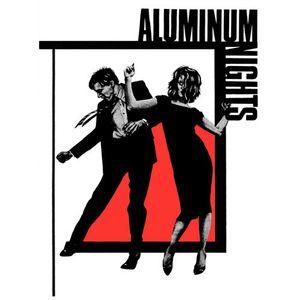 Aluminum Nights