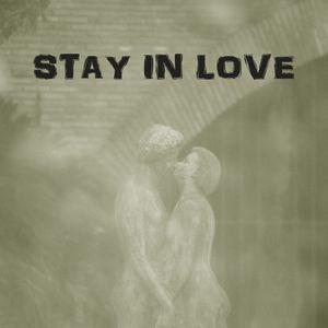 Stay in love