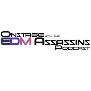 Onstage with the EDM Assassins – Vol. 25 - The Grand Assassins Hotel Mix by Disco Mike