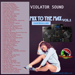 Violator Sound Mix To The Max Vol.1