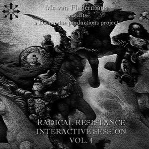 Mc van Fledermaus - Radical Resistance Interactive Session vol.4