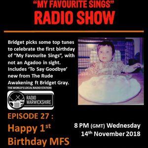 My Favourite Sings - Episode 27 - Happy 1st Birthday MFS - Radio Warwickshire - 14 November 2018