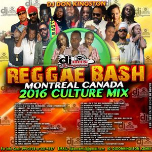 Dj Don Kingston REGGAE BASH Montreal Canada Tour 2016 Culture Mix