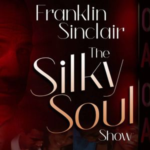 Franklins Silky Soul Show Connoisseurs 21st Century Selection  from Saturday 12th December 2015