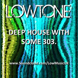 The 'Deep House with Some 303' Mix.