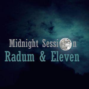 Radum & Eleven - Midnight Session