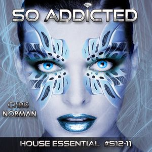 """Mix """"So Addicted"""" House Essential #S12-11 by Chris Norman"""