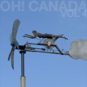 Oh! Canada Volume 4