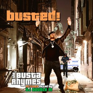 Busted! - The Unofficial Busta Rhymes Mixtape