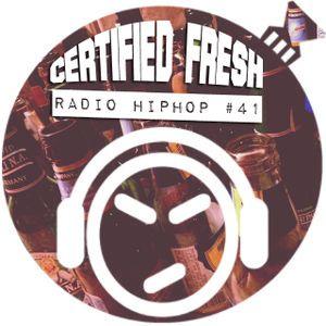 Certified Fresh: Radio HipHop #41