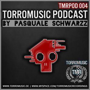 TMR Podcast 004 mixed by Pasquale Schwarzz