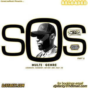 Sounds of Starzy 2018 part 6 RELOADED by @djstarzy #SoundsOfStarzy #SOS18 #ComeLiveMusic #ComeLive