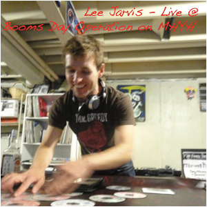 Lee Jarvis - Live @ Booms Day Operation on MHYH (May 2011)