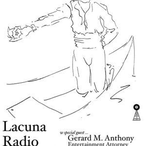 Lacuna Radio Hour w Gerard M. Anthony (AFROPUNK attorney)