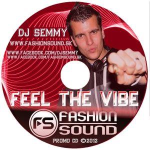 DJ Semmy - Feel the vibe