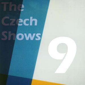 The Czech Shows #9