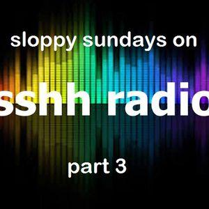 geefunk sloppy sundays sshhradio show part 3