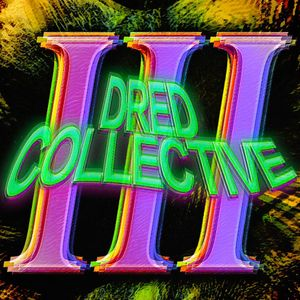 DRED COLLECTIVE VOL3 2015 mix