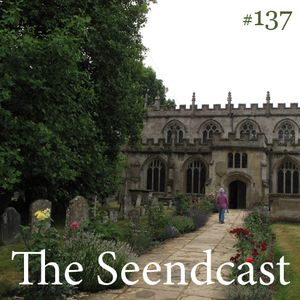 Toadcast #137 - The Seendcast