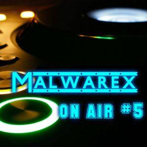 Malwarex on air #5