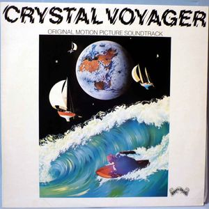 Crystal Voyager - Original Motion Picture Soundtrack 1973
