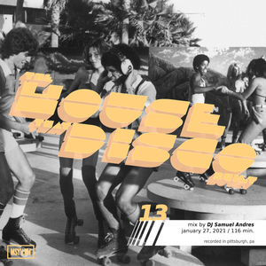 The House that Disco Built   Episode 13 with DJ Samuel Andres