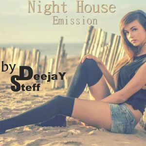 Night House Emission March  vol. 60 Mixed by DeejaY Steff ( House,DutchHouse ).09.03.2017